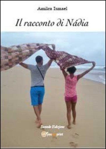 Il racconto di Nàdia - Amilca Ismael |