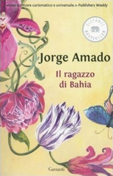 Il ragazzo di Bahia - Jorge Amado  