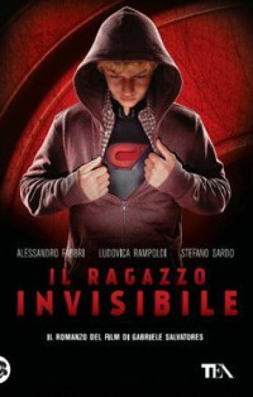Il ragazzo invisibile - Alessandro Fabbri |