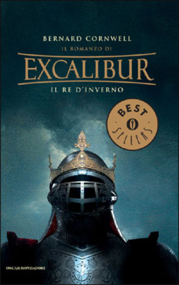Il re d'inverno. Excalibur. 1.