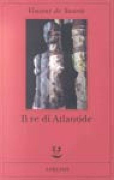 Il re di Atlantide - Vincent de Swarte |