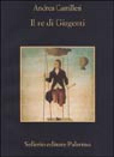 Il re di Girgenti - Andrea Camilleri |