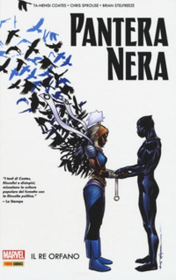 Il re orfano. Pantera nera. 3. - Ta-Nehisi Coates | Rochesterscifianimecon.com