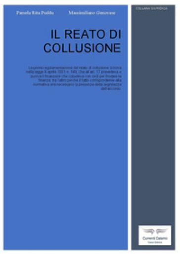 Il reato di collusione - Pamela Rita Puddu |