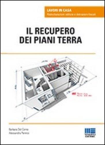 Il recupero dei piani terra - Barbara Del Corno | Jonathanterrington.com