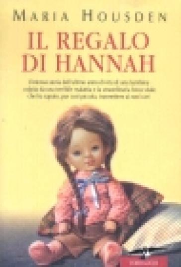 Il regalo di hannah maria housden libro mondadori store for Regalo libri gratis