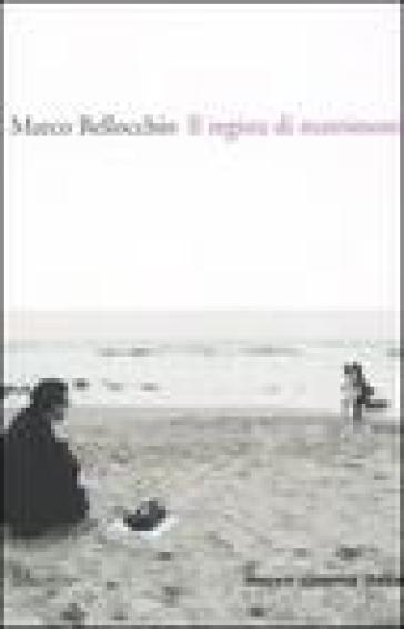 Il regista di matrimoni - Marco Bellocchio | Rochesterscifianimecon.com