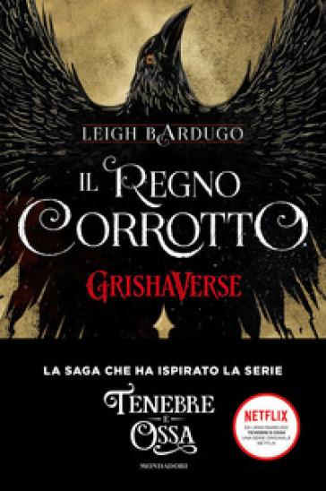 Il regno corrotto. GrishaVerse - Leigh Bardugo pdf epub