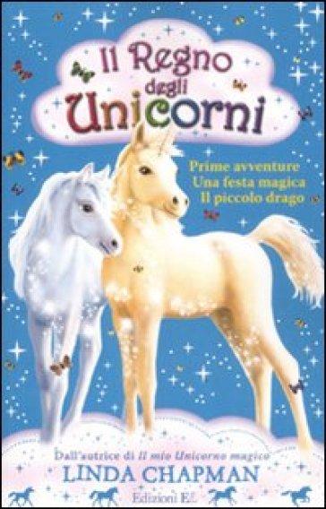Il regno degli unicorni - Linda Chapman   Rochesterscifianimecon.com
