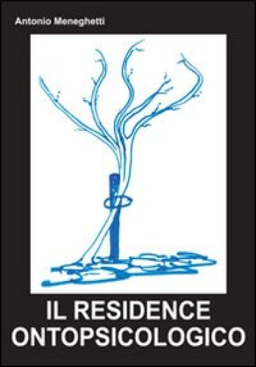 Il residence ontopsicologico