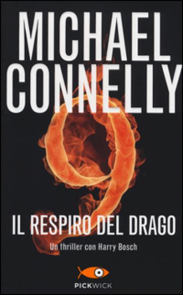 Il respiro del drago - Michael Connelly  