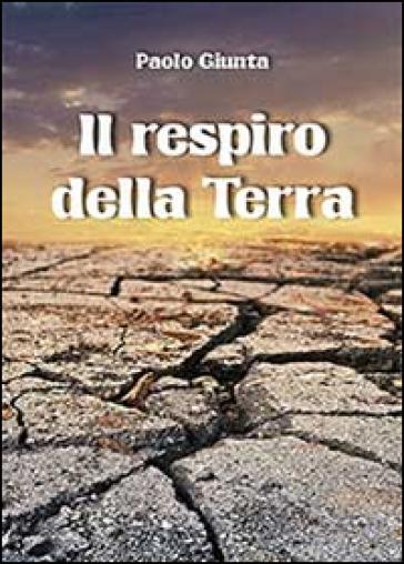 Il respiro della Terra - Paolo Giunta | Jonathanterrington.com