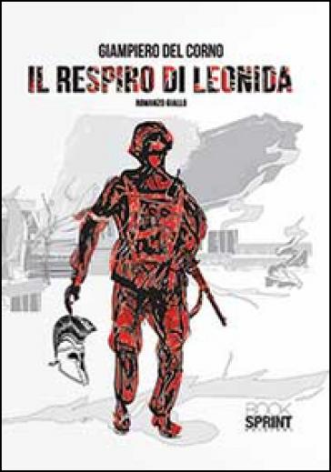 Il respiro di Leonida - Giampiero Del Corno |
