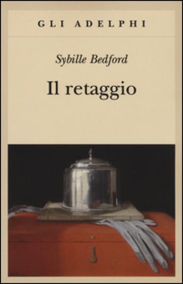 Il retaggio - Sybille Bedford   Jonathanterrington.com