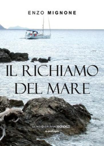 Il richiamo del mare - Enzo Mignone  