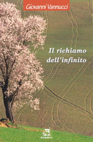 Il richiamo dell'infinito - Giovanni Vannucci | Ericsfund.org