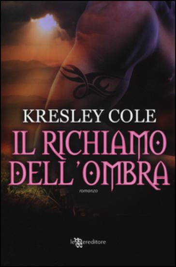 Il richiamo dell'ombra - Kresley Cole |