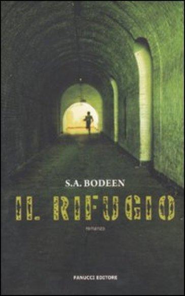 Il rifugio - S. A. Bodeen | Rochesterscifianimecon.com