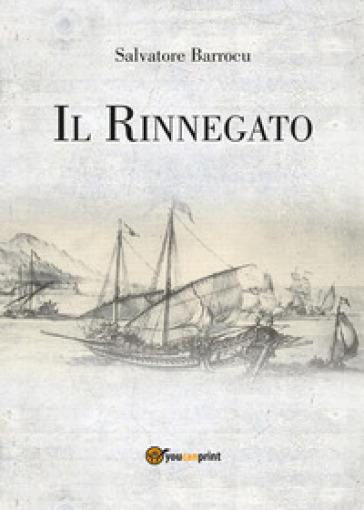 Il rinnegato - Salvatore Barrocu  