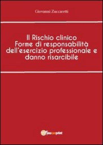 Il rischio clinico - Giovanni Zuccaretti   Thecosgala.com