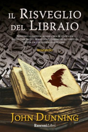 Il risveglio del libraio - John Dunning |