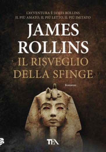 Il risveglio della sfinge - James Rollins |