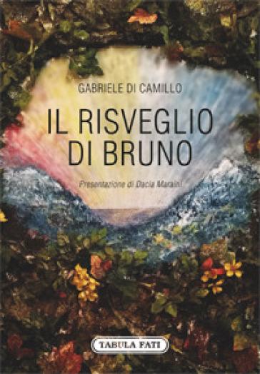 Il risveglio di Bruno - Gabriele Di Camillo   Rochesterscifianimecon.com