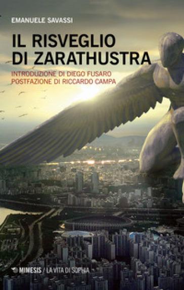 Il risveglio di Zarathustra - Emanuele Savassi   Jonathanterrington.com