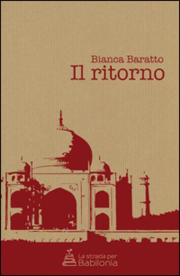 Il ritorno - Bianca Baratto | Jonathanterrington.com