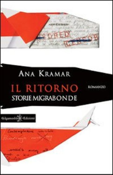 Il ritorno. Storie migrabonde - Ana Kramar   Kritjur.org