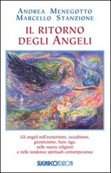 Il ritorno degli angeli - Andrea Menegotto | Rochesterscifianimecon.com