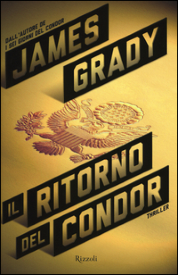 Il ritorno del Condor - James Grady |