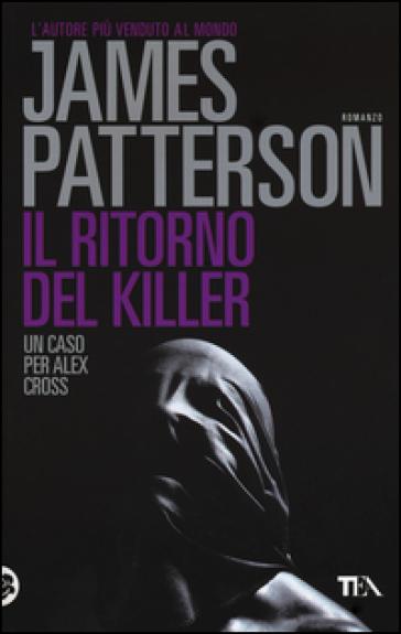 Il ritorno del killer - James Patterson |