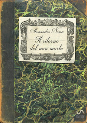 Il ritorno del non morto - Alessandro Norsa |