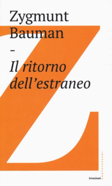 Il ritorno dell'estraneo - Zygmunt Bauman | Jonathanterrington.com