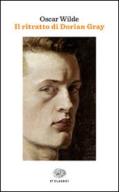 Il ritratto di Dorian Gray - Oscar Wilde - Libro