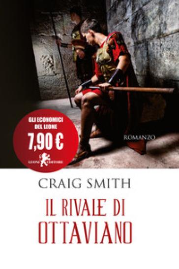 Il rivale di Ottaviano - Craig Smith | Thecosgala.com