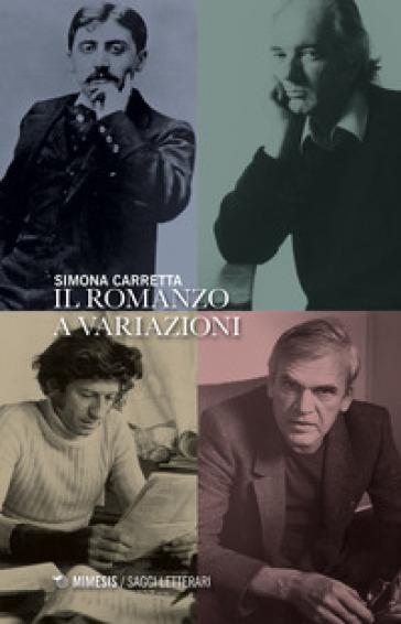 Il romanzo a variazioni - Simona Carretta |