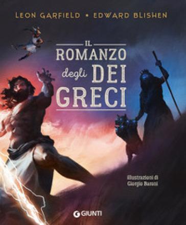 Il romanzo degli dei greci - Leon Garfield  