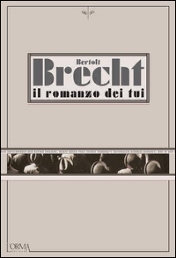 Il romanzo dei Tui - Bertolt Brecht   Jonathanterrington.com
