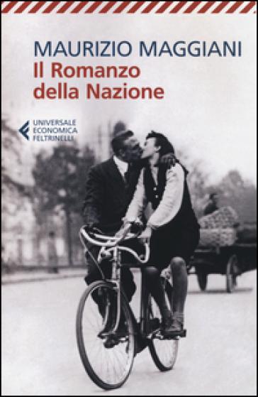 Il romanzo della nazione - Maurizio Maggiani |