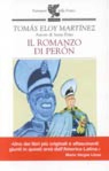Il romanzo di Peron - Tomas Eloy Martinez  