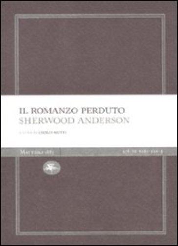 Il romanzo perduto - Sherwood Anderson | Kritjur.org
