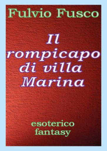 Il rompicapo di villa Marina - Fulvio Fusco   Jonathanterrington.com