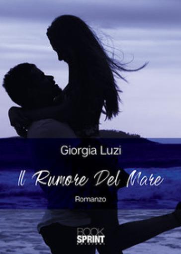 Il rumore del mare - Giorgia Luzi | Ericsfund.org