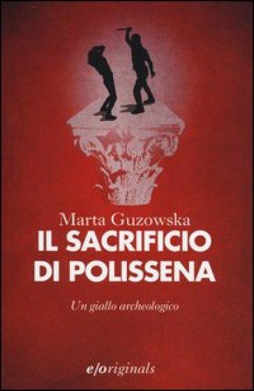 Il sacrificio di Polissena - Marta Guzowska  