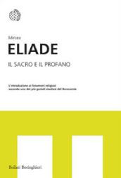 http://www.mondadoristore.it/img/Il-sacro-e-il-profano-Mircea-Eliade/ea978883392440/BL/BL/01/ZOM/?tit=Il+sacro+e+il+profano&aut=Mircea+Eliade