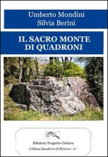Il sacro monte di Quadroni - Umberto Mondini |