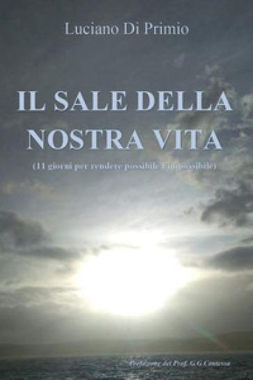 Il sale della nostra vita - Luciano Di Primio   Ericsfund.org