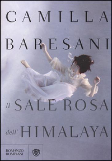 Il sale rosa dell'Himalaya - Camilla Baresani | Ericsfund.org